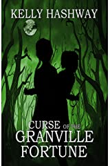 Curse of the Granville Fortune Kindle Edition
