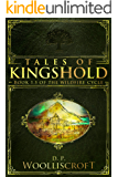 Tales of Kingshold: (Wildfire Cycle Book 1.5)