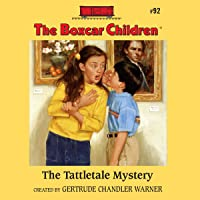 The Tattletale Mystery: The Boxcar Children Mysteries, Book 92