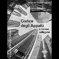 Codice degli Appalti e norme collegate: Aggiornato al 1° luglio 2018