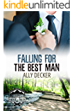 Falling For the Best Man (Love at the Summer Camp Book 1)