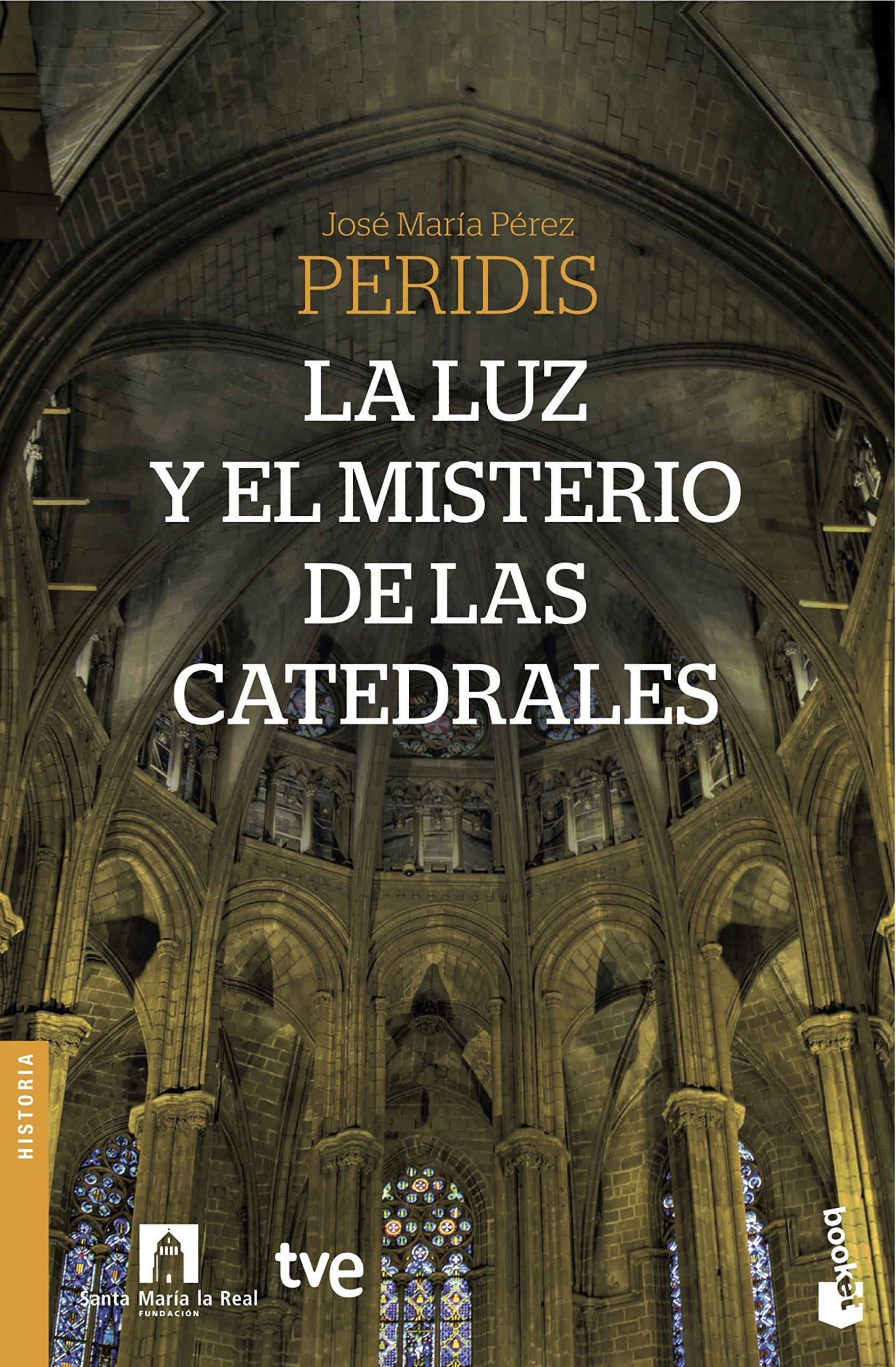 La luz y el misterio de las catedrales (Divulgación): Amazon.es ...