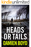 Heads or Tails (The DI Nick Dixon Crime Series Book 7) (English Edition)