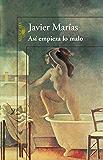 Así empieza lo malo (Spanish Edition)