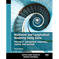 Multilevel and Longitudinal Modeling Using Stata, Volume II: Categorical Responses, Counts, and Survival (English Edition)