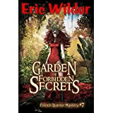 Garden of Forbidden Secrets: A Wyatt Thomas New Orleans paranormal mystery thriller (Wyatt Thomas French Quarter Mystery Seri