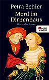 Mord im Dirnenhaus (Apothekerin Adelina 2) (German Edition)