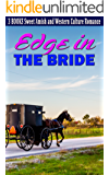 Edge in the Bride: Sweet Amish and Western Culture Romance