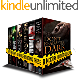 Don't Read After Dark: Keep the lights on while reading these! 300,000+ word horror collection (A McCray Horror Collection - 3 full-length novels, 3 novellas, and a short story)