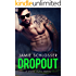 DROPOUT: A Good Guys Novel