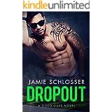 DROPOUT: A Good Guys Novel (The Good Guys Book 3)
