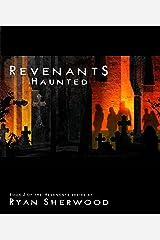Revenants: Haunted: Revenants book 2 (Revenants: Haunted (Revenants, book 2)) Kindle Edition
