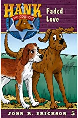 Faded Love (Hank the Cowdog Book 5) Kindle Edition