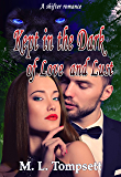 Kept in the Dark of Love and Lust (English Edition)