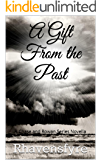 A Gift From the Past (Chase And Rowan Series Book 5)