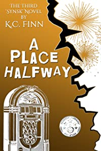 A Place Halfway (Synsk Book 3)