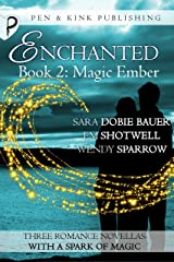 Magic Ember (Enchanted Book 2) Kindle Edition