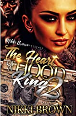 The Heart Of A Hood King 2: The Finale Kindle Edition