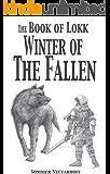 The Book of Lokk: Winter of the Fallen (Volume 5)