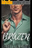 Brazen (A Miami Lust Novella Book 1)