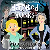 Haunted Hijinks: An Agnes Barton Paranormal Mystery, Book 1