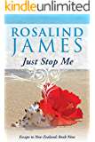 Just Stop Me (Escape to New Zealand Book 9)