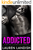 Addicted: A Bad Boy Stepbrother Romance (Bad Boy Stepbrothers Book 1)