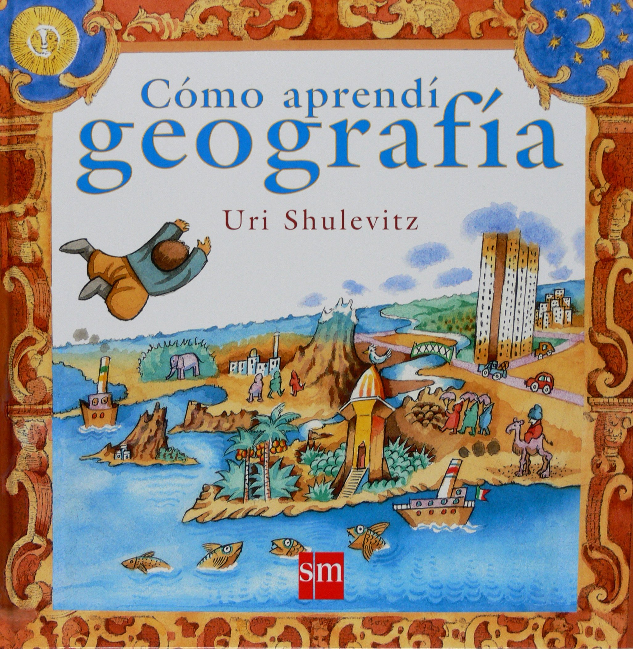 Download Como aprendi geografia/ How I Learned Geography (Spanish Edition) ebook