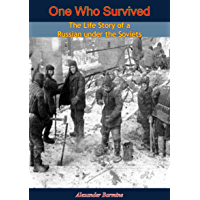 One Who Survived: The Life Story of a Russian under the Soviets (English Edition)