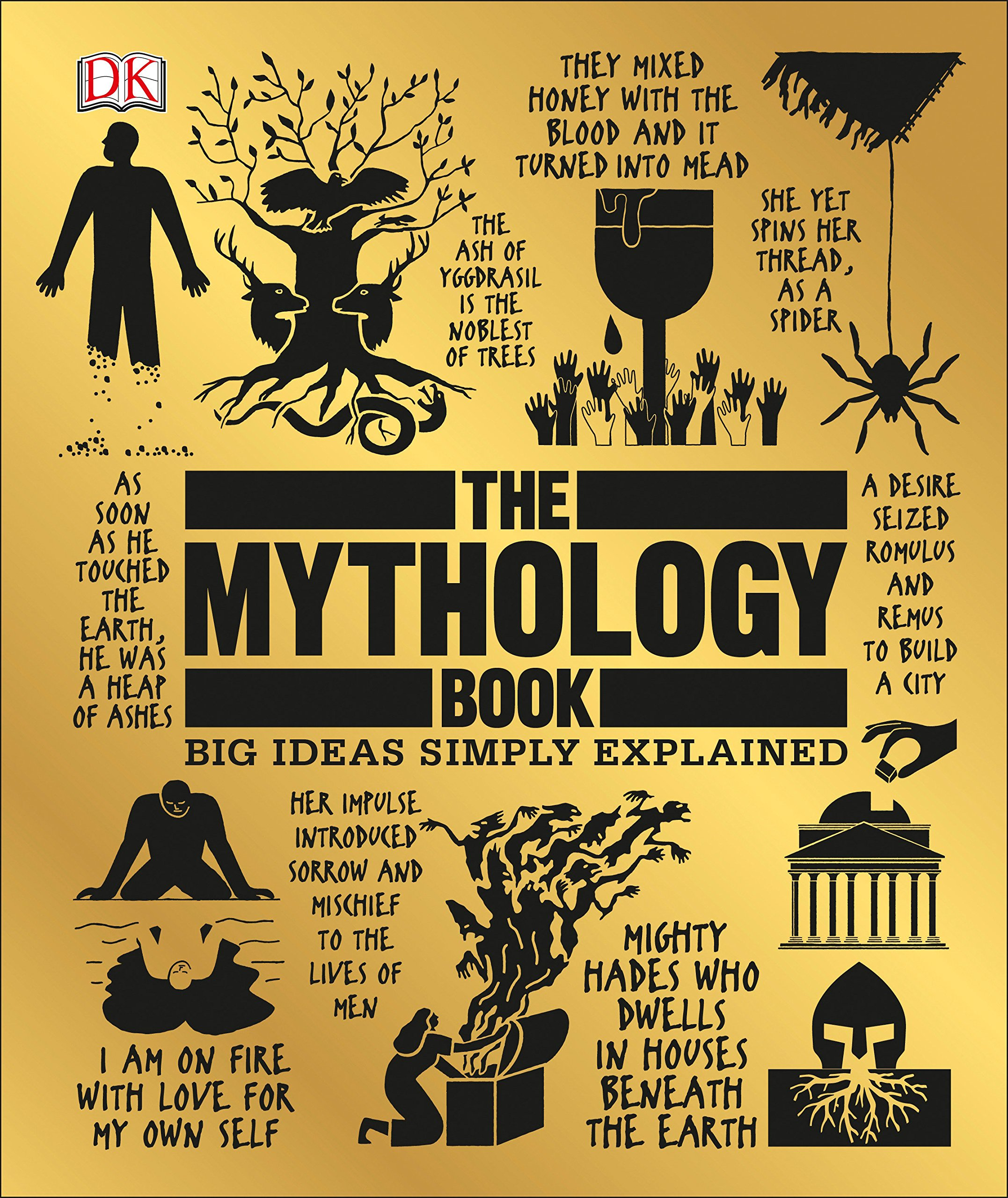 The Mythology Book: Big Ideas Simply Explained: DK: 9781465473370:  Amazon.com: Books