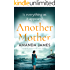 Another Mother: a gripping psychological family drama