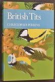 British Tits (Collins New Naturalist)