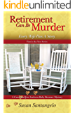 Retirement Can Be Murder (Every Wife Has A Story) (A Baby Boomer Mystery Book 1)