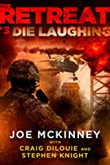The Retreat #3: Die Laughing Kindle Edition