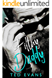 Filthy Daddy (Baby Daddies Book 2)