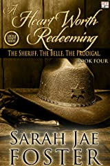 A Heart Worth Redeeming (Lincoln County Series Book 4) Kindle Edition