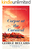 Corpse at the Carnival (The Inspector Littlejohn Mysteries Book 12)