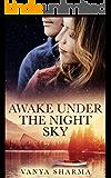 Awake Under the Night Sky