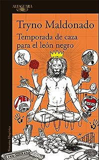 Temporada de caza para el león negro (Spanish Edition)