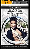 The Millionaire Upstairs (Dreamspun Desires Book 1)