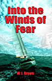 Into the Winds of Fear