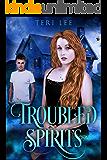 Troubled Spirits