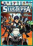SlugTerra: Slugs Unleashed