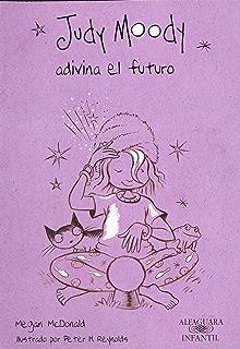 Judy Moody adivina el futuro (Judy Moody 4) (Spanish Edition)