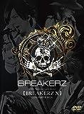 BREAKERZ デビュー10周年記念ライブ【BREAKERZ X】COMPLETE BOX [DVD]