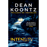 Intensity: A powerful thriller of violence and terror (English Edition)