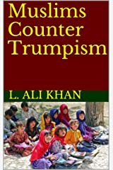Muslims Counter Trumpism Kindle Edition