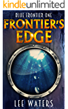 Frontier's Edge (Blue Frontier, Book 1)