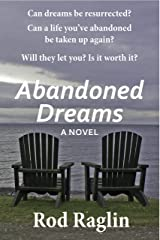 Abandoned Dreams Kindle Edition