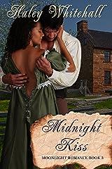 Midnight Kiss (Moonlight Romance Book 3) Kindle Edition